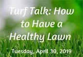 Flyer for Turf Talk class on Tuesday, April 30, 2019