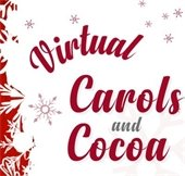 Virtual Carols and Cocoa