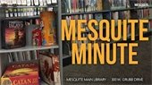 Mesquite Minute library