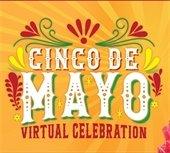 Cinco De Mayo Virtual Celebration