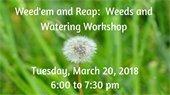 weed maintenance workshop