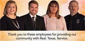 Thank you to these employees for providing our community with Real. Texas. Service.