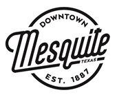Downtown Mesquite, Texas est. 1887