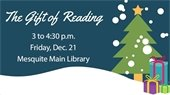 The Gift of Reading Dec. 21