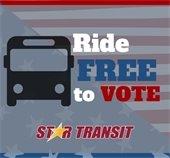 Ride free to vote Star Transit