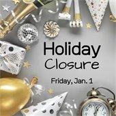 Holiday Closure Friday Jan. 1