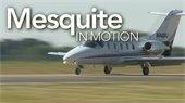 Mesquite in Motion: Mesquite Metro Airport