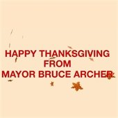 Happy Thanksgiving from Mayor Bruce Archer