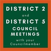 District 2 and District 5 Council Meetings