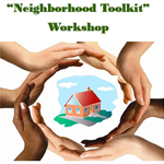 Neighborhood Toolkit Workshop
