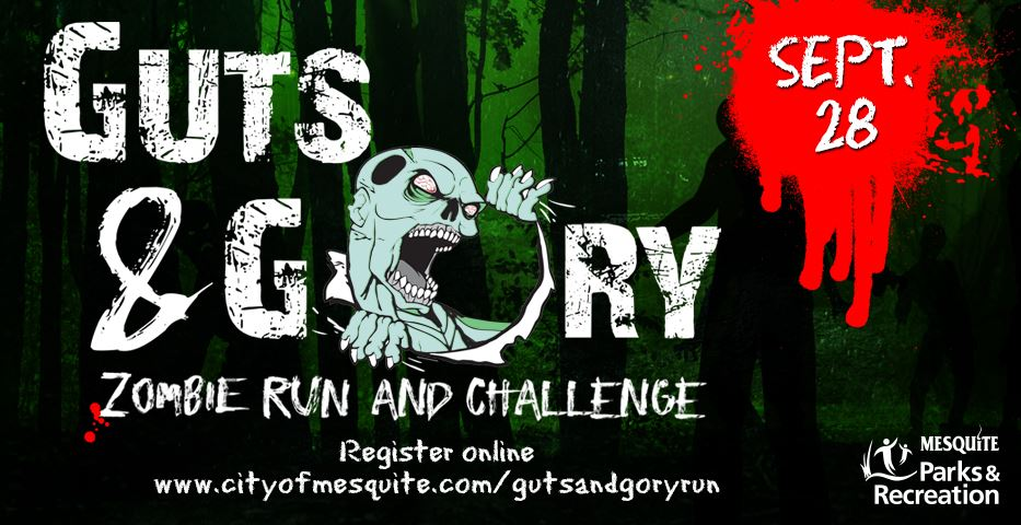 Register for the Guts and Gory Zombie Fun Run. The event is Sept. 28, and you can register until the day of the event!