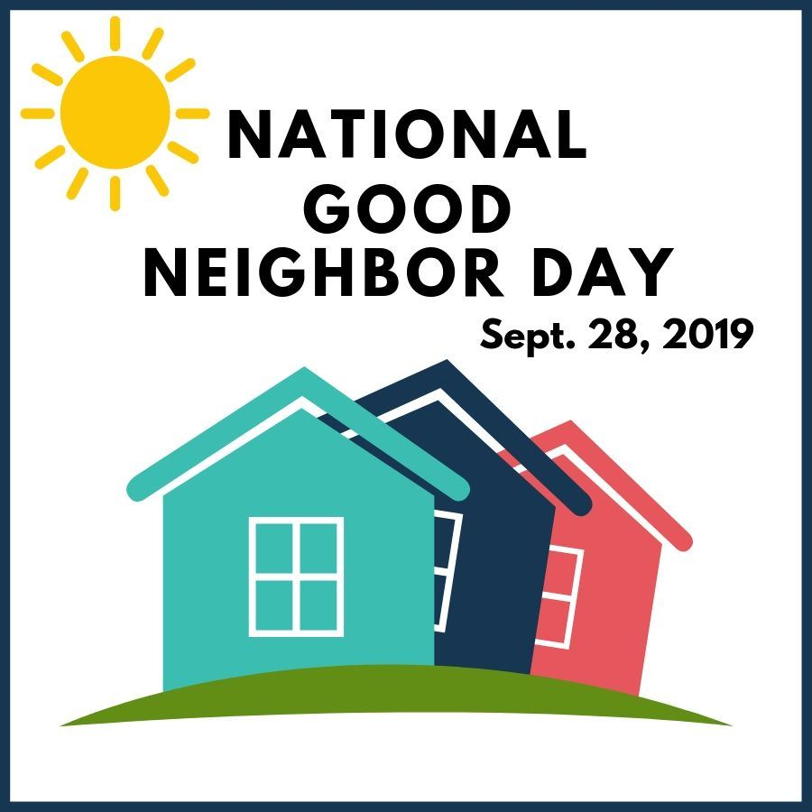 National Good Neighbor Day 2019_square