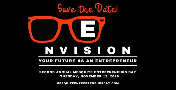 Mesquite hosts its Entrepreneurs Day Event from 4-8 p.m. Tuesday, Nov. 12 at the Mesquite Arts Center. Learn more at MesquiteEntrepreneursDay.com.
