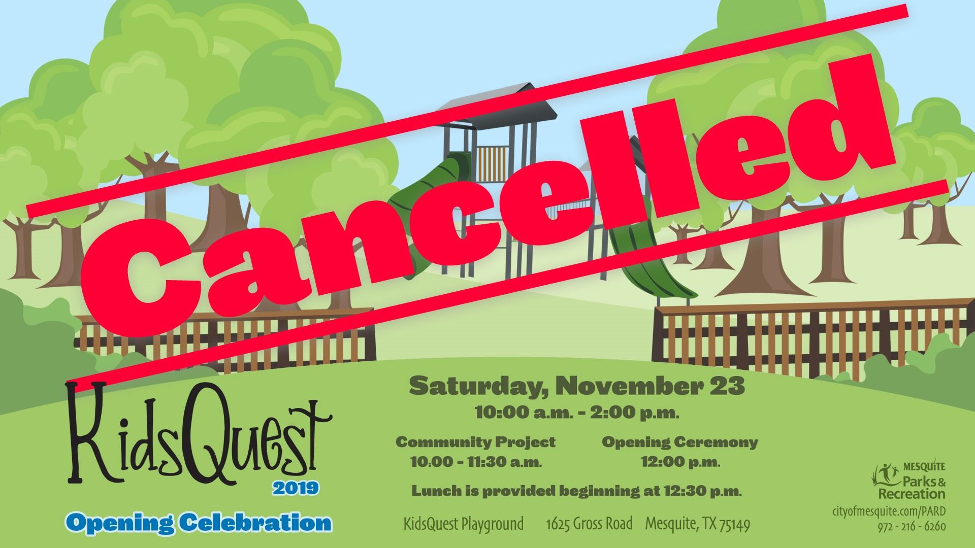 Nov. 23 KidsQuest playground opening celebration cancelled due to forecast weather. The playground opens to the public Dec. 2. The celebration will be rescheduled.