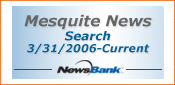 Search 3/31/06 through current - Mesquite News