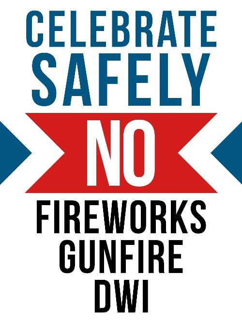 celebrate safely - fireworks gunfire DWI