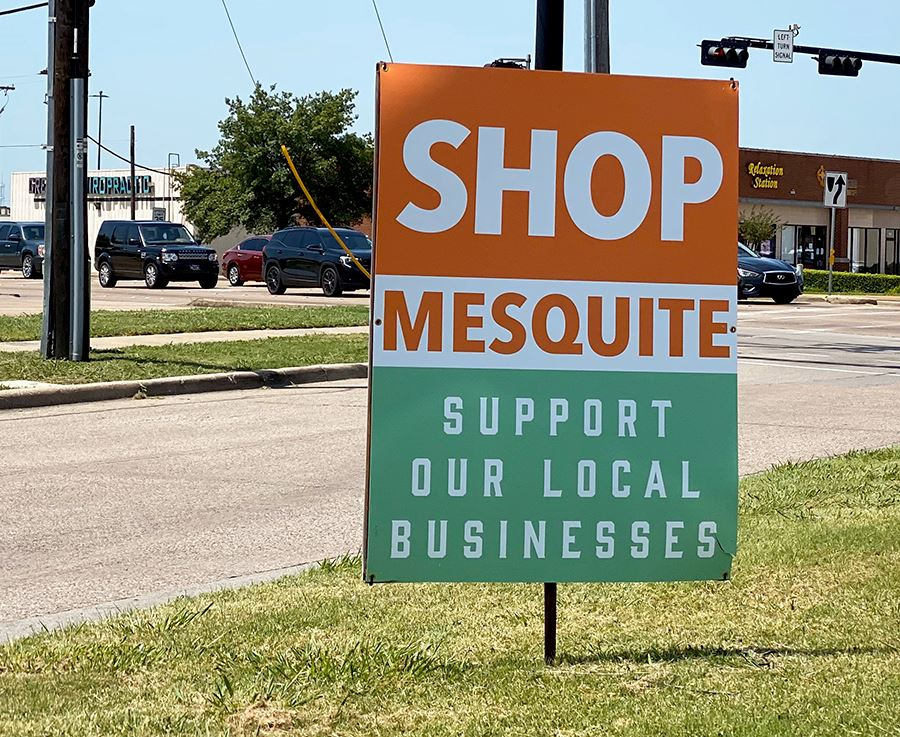 Shop Mesquite - Support Our Local Businesses median signs - Mesquite TX